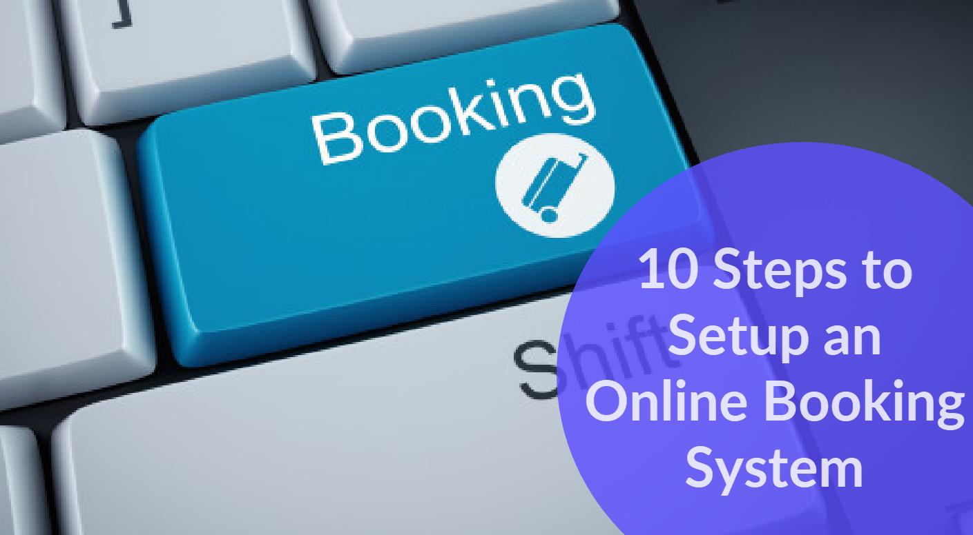 10 Steps to Setup an Online Booking System